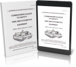 COMMANDERS GUIDE TO SAFETY TANK AND AUTOMOTIVE EQUIPMENT M88A2 HEAVY RECOVERY VEHICLE