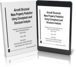 Aircraft Structural Mass Property Prediction Using Conceptual-Level Structural Analysis